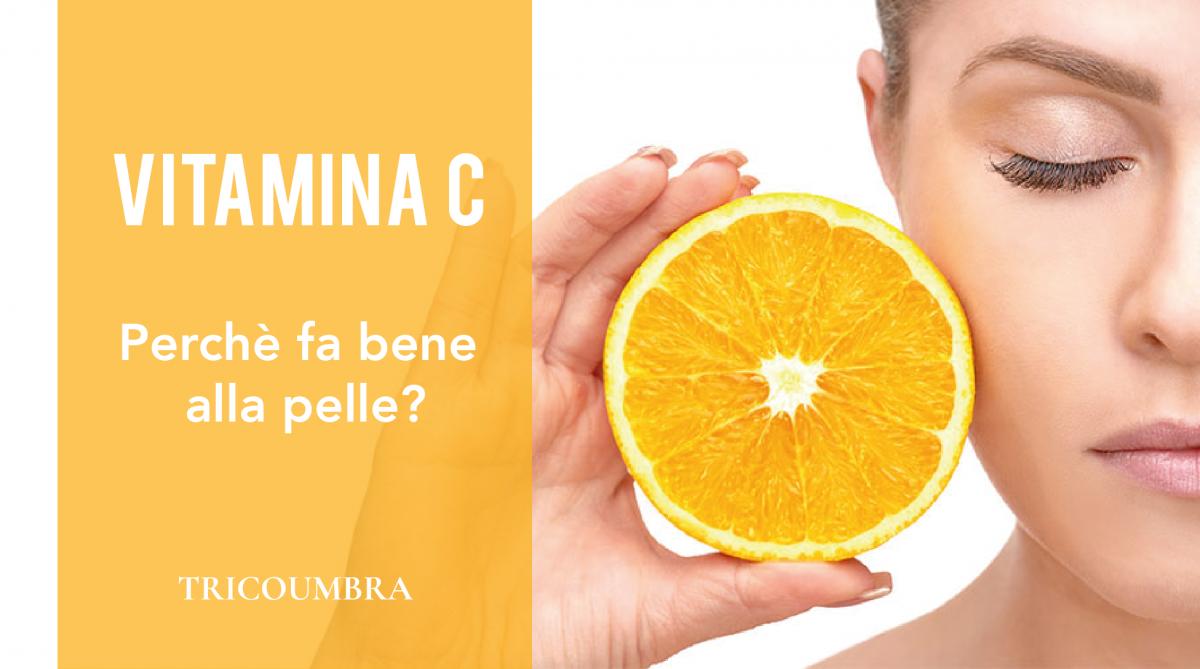 Scopri i benefici della Vitamina C